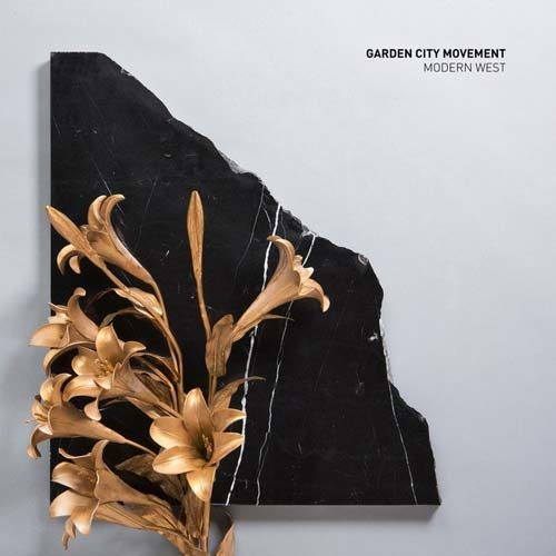 GARDEN CITY MOVEMENT — «MODERN WEST EP» (2015)