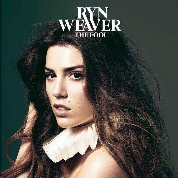 RYN WEAVER — THE FOOL 2015
