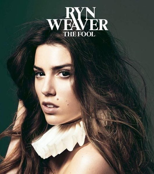 RYN WEAVER — THE FOOL 2015